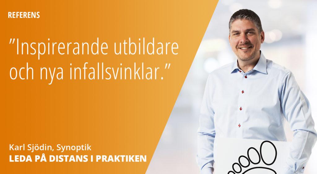 Karl Sjödin på Synoptik har gått utbildningen Leda på distans i praktiken hos Framfot